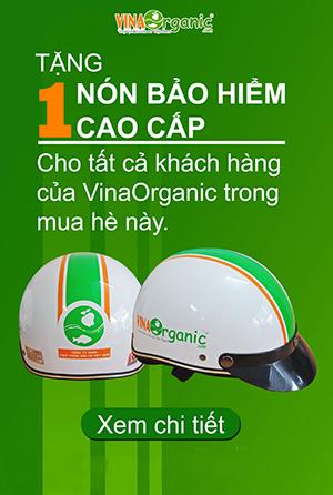 VinaOrganic tri ân khách hàng - Tặng nón bảo hiểm